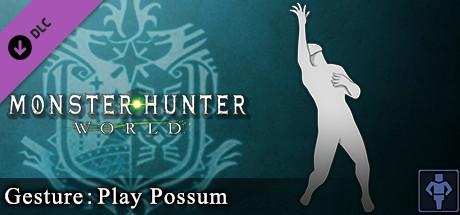 Monster Hunter: World - Gesture: Play Possum