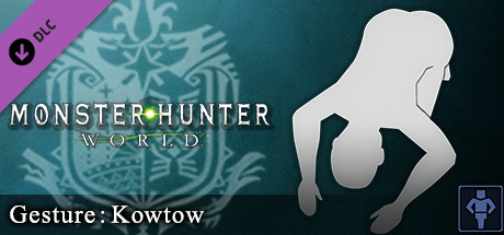 Monster Hunter: World - Gesture: Kowtow