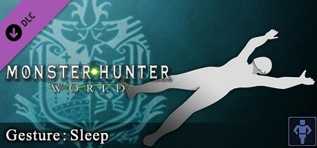 Monster Hunter: World - Gesture: Sleep