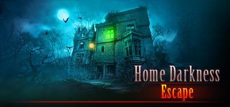 Home Darkness - Escape?