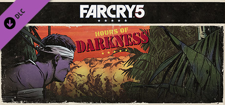 Far Cry® 5 - Hours of Darkness