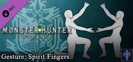 Monster Hunter: World - Gesture: Spirit Fingers
