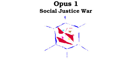 Opus 1 - Social Justice War