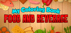 My Coloring Book: Food and Beverage cover art