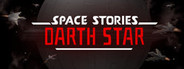 Space Stories: Darth Star