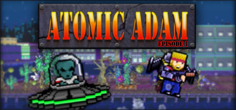 Atomic Adam: Episode 1 on Steam