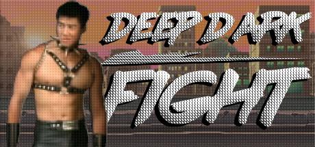 Deep Dark Fight