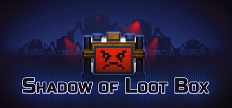 Shadow of Loot Box on Steam