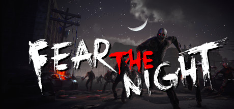 Fear the Night - 恐惧之夜