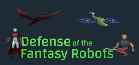 Defense of the Fantasy Robots