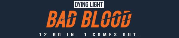 , Dying Light: Bad Blood, P2Gamer