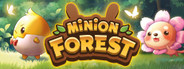 Minion Forest