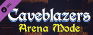 Caveblazers - Arena Expansion