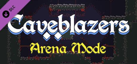 Caveblazers - Arena Mode