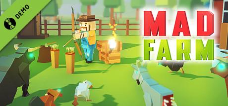 Mad Farm Demo