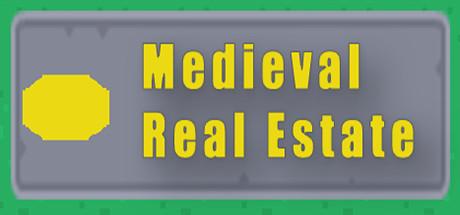 Medieval Real Estate