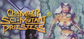 Chamber of the Sci-Mutant Priestess cover art