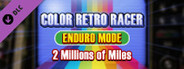 COLOR RETRO RACER : ENDURO MODE *2 Millions of Miles*