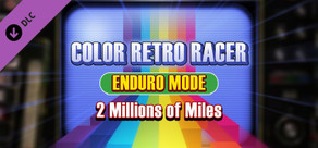 COLOR RETRO RACER : ENDURO MODE *2 Millions of Miles* cover art