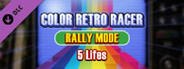 COLOR RETRO RACER : RALLY MODE *5 Lifes*