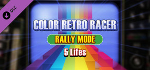 COLOR RETRO RACER : RALLY MODE *5 Lifes* cover art