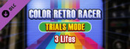 COLOR RETRO RACER : TRIALS MODE *3 Lifes*