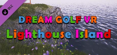 Dream Golf VR - Lighthouse Island