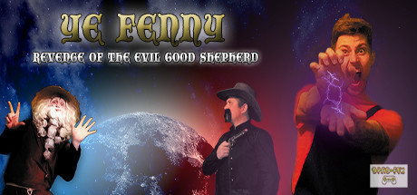 Ye Fenny - Revenge of the Evil Good Shepherd