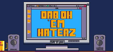 Dab on 'em Haterz