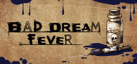 Teaser for Bad Dream: Fever