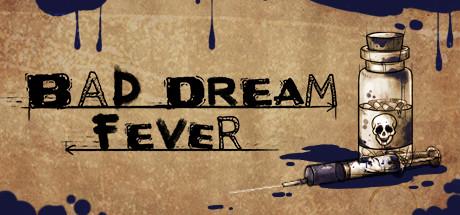 Game Banner Bad Dream: Fever