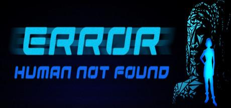 ERROR: Human Not Found