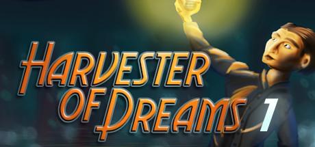 Teaser image for Harvester of Dreams : Episode 1