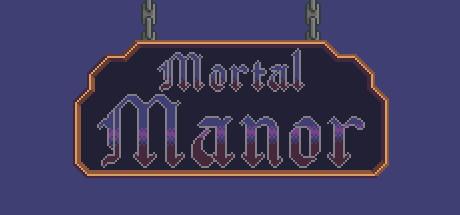 Mortal Manor