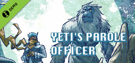Yeti's Parole Officer Demo