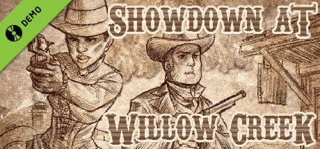 Showdown at Willow Creek Demo