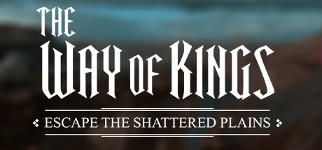 The Way Of Kings Escape The Shattered Plains On Steam