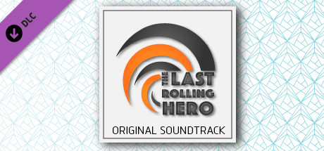 The Last Rolling Hero - Soundtrack