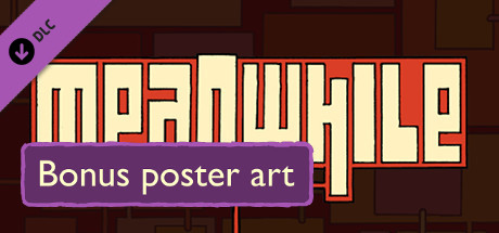 Meanwhile - Bonus Poster Art