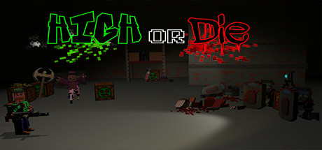 HorD: High or Die