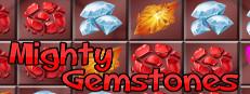 Mighty Gemstones