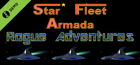 Star Fleet Armada: Rogue Adventures Demo