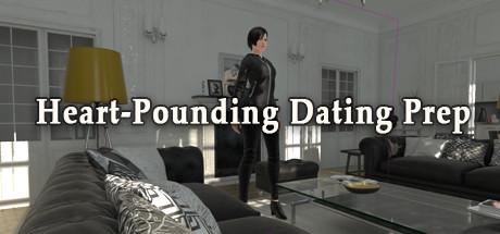 Heart-Pounding Dating Prep