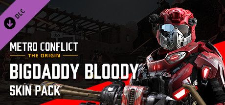 Metro Conflict: The Origin - Bigdaddy Bloody Skin Pack