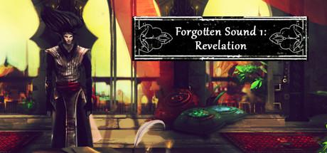 Forgotten Sound 1: Revelation