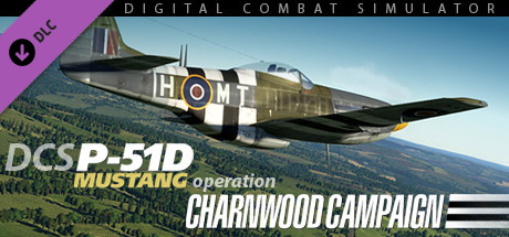 P-51D Mustang - Operation Charnwood Campaign | DLC
