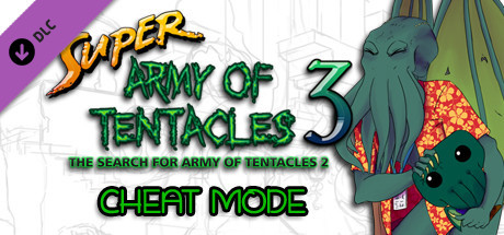 Super Army of Tentacles 3: Cheat Mode