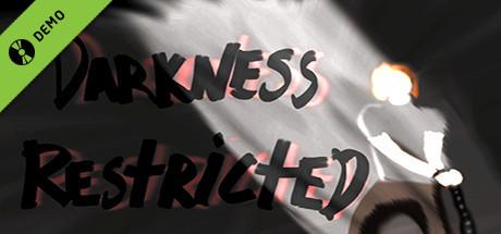 Darkness Restricted Demo