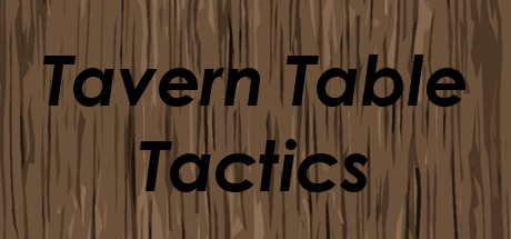 Tavern Table Tactics