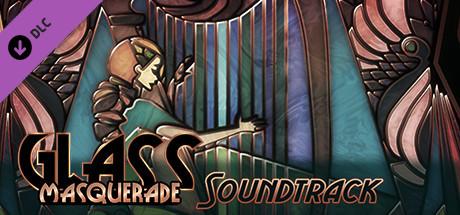 Glass Masquerade - Soundtrack